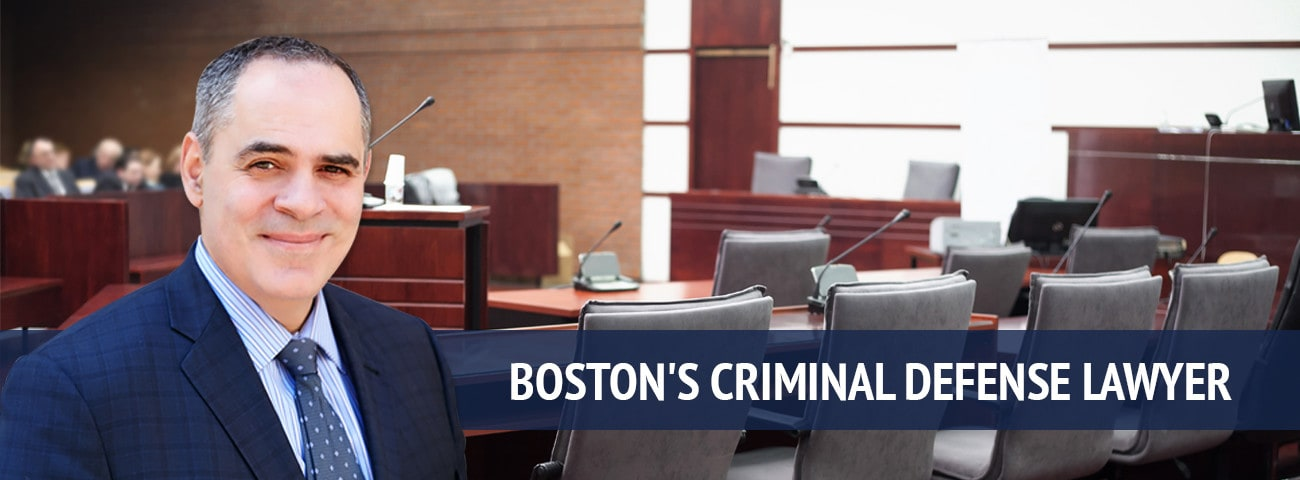 Boston's Criminal Defense Lawyer